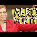Porta dos Fundos: Aeroporto