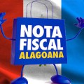 Nota Fiscal Alagoana vai sortear R$ 250 mil na sexta-feira