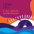 Imprensa Oficial Graciliano Ramos lança 'Calabar', de Lêdo Ivo