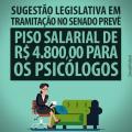 Sugestão no Senado pede piso R$ 4,8 mil e jornada de 30h para psicólogos