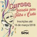Sesc abre inscrições para cursos de teatro e canto