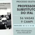 Ifal abre 36 vagas para professor substituto