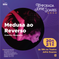 Sesc realizará em março primeiros espetáculos da Temporada Jofre Soares 2020