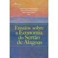 Livro apresenta trabalhos sobre aspectos econômicos do Sertão de Alagoas