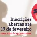 Inscrições para Prêmio Sesc de Literatura continuam abertas até dia 19 de fevereiro