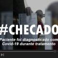 HGE explica que paciente foi diagnosticado com Covid-19 durante tratamento