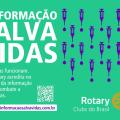 Rotary Clubs do Brasil iniciam Campanha Informação Salva Vidas